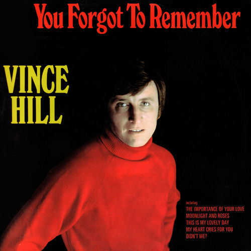 Vince Hill - You Forgot To Remember
